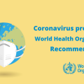Coronavirus prevention World Health Organization recommendations